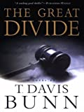 The Great Divide, T. Davis Bunn, 0786245549