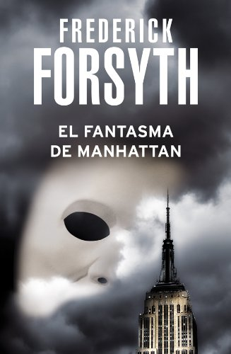 El fantasma de Manhattan (Spanish Edition) by [Frederick, Forsyth]