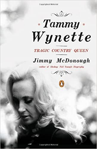 Tammy Wynette Tragic Country Queen Jimmy McDonough 9780143118886 Amazon Books