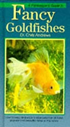 Fishkeeper's Guide to Fancy Goldfishes (Fishkeepers Guides)
