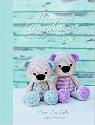 [949164310X] [9789491643101] Magical Amigurumi Toys: 15 sweet crochet projects - Hardcover (Magical Amigurumi Toys 15 Sweet Crochet Projects)
