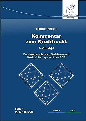 Kommentar Zum Kreditrecht 3 Auflage Praxiskommentar Zum Darlehens