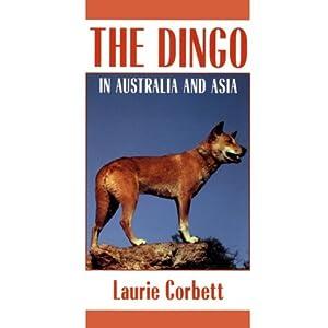 The Dingo: In Australia and Asia (Cornell Paperbacks) 36