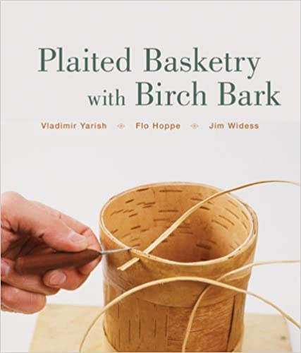 Téléchargement ebook pdf gratuit pour Android Plaited Basketry with Birch Bark by Vladimir Yarish (6-Jan-2009) Hardcover PDF FB2 B011T8IKCQ