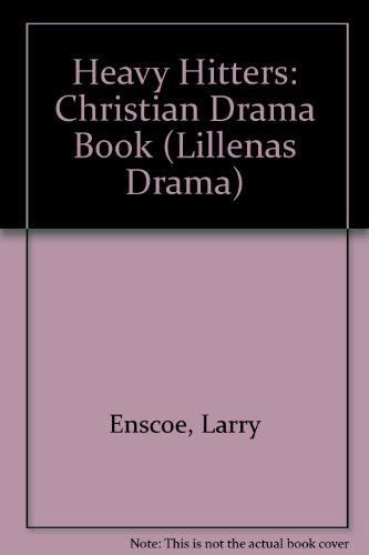 Heavy Hitters: Christian Drama Book (Lillenas Drama)