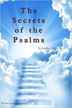 Godfrey selig secrets of the psalms