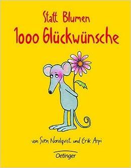 Statt Blumen 1000 Glückwünsche Amazonde Sven Nordqvist