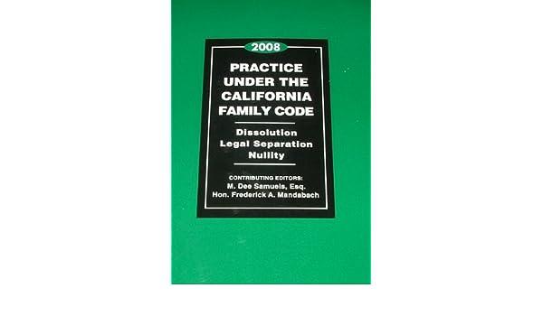 Practice Under the California Family Code
