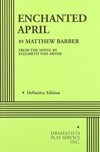 Enchanted April - Acting Edition
