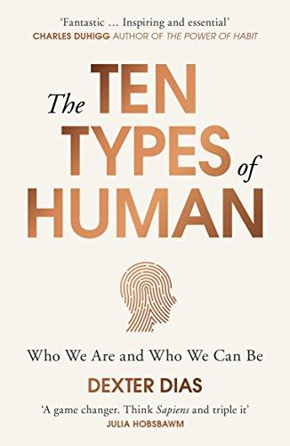 [E.b.o.o.k] The Ten Types of Human: A New Understanding of Who We Are, and Who We Can Be<br />K.I.N.D.L.E