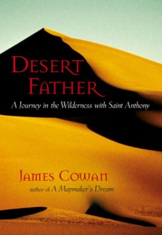 Desert Father: In the Desert with Saint Anthony