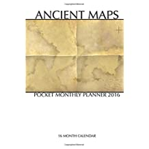 Ancient Maps Pocket Monthly Planner 2016: 16 Month Calendar by Jack Smith (2015-07-22)
