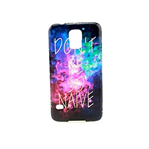 Samsung Galaxy S5 Case, IVY - DON'T BE SO NAIVE Graphic,Snap-on TPU Soft Case Back Cover Skin For Samsung Galaxy S5 I9600 G900
