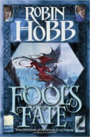 Fools Fate: The triumphant conclusion to the tale of the ...