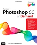 Adobe Photoshop CC on Demand, Perspection Inc. and Steve Johnson, 0789751623