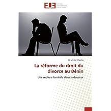 La réforme du droit du divorce au Bénin: Une rupture familiale dans la douceur