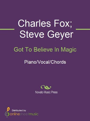 Got To Believe In Magic Kindle Edition By Charles Fox Steve Geyer