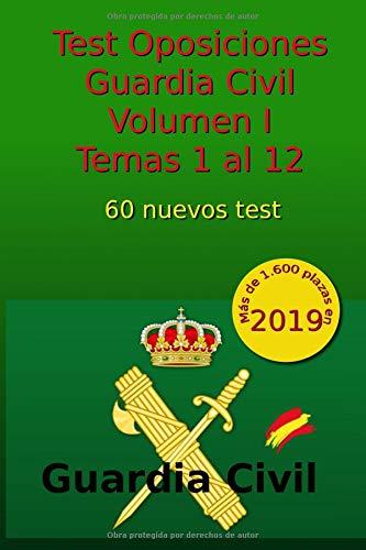 Test Oposiciones Guardia Civil I: Volumen I - Temas 1 al 12: Volume 2 Tapa blanda – 5 dic 2017 C Arribas 1981459219 Study Aids / Civil Service Study Aids / General