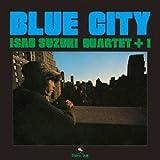 Isao Suzuki - Blue City [Japan LTD Mini LP Blu-spec CD] THCD-221
