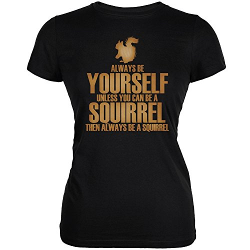 Always Yourself Squirrel Juniors T Shirt product image