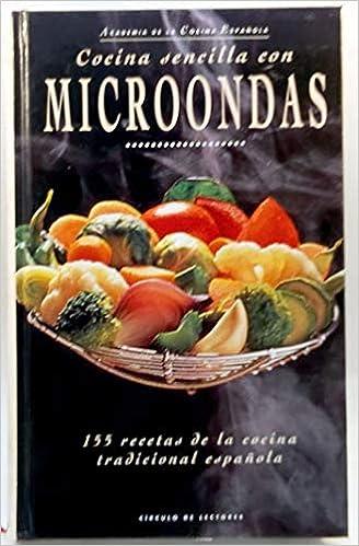 COCINA SENCILLA CON MICROONDAS: Amazon.es: Academia de la Cocina ...