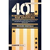 Forty Great Submarine Simulator War Adventures, Richard Sheffield, 0874551722