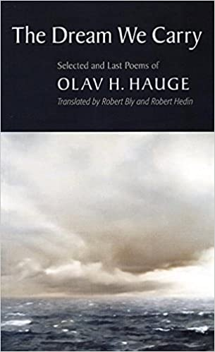 Image result for Olav H. Hauge, The Dream We Carry: