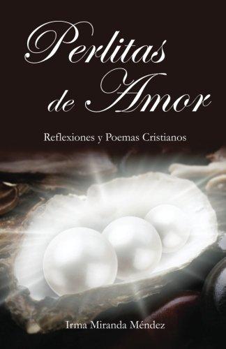 perlitas-de-amor-reflexiones-y-poemas-cristianos-spanish-edition