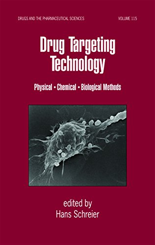 Drug Targeting Technology: Physical Chemical Biological Methods (Drugs and the Pharmaceutical Sciences Book 115) ()