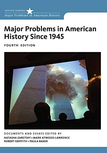 Major Problems in American History since 1945, 4e