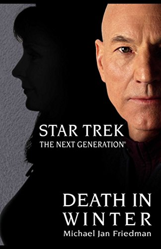 Death in Winter (Star Trek: The Next Generation) (Best Star Trek Next Generation Novels)