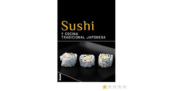 Sushi y cocina tradicional japonesa eBook: Christina Sunae: Amazon.es: Tienda Kindle