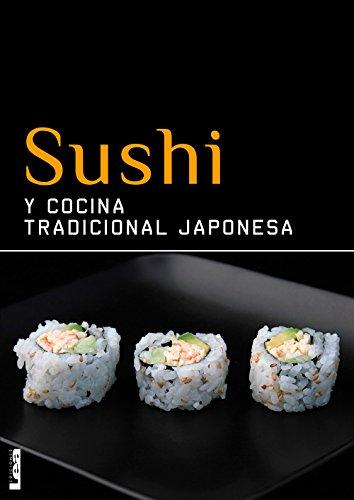 Sushi y cocina tradicional japonesa (Spanish Edition) by [Sunae, Christina]