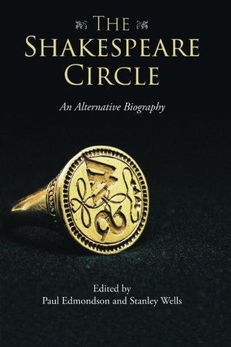 The Shakespeare Circle: An Alternative Biography (Tapa Blanda)