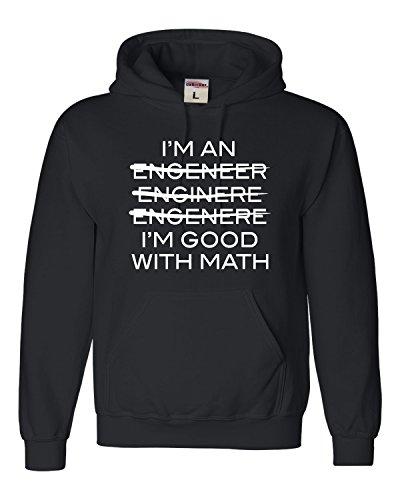 Engineer Adult Sweatshirt - Medium Black Adult I'm an Engineer I'm Good at Math Sweatshirt Hoodie