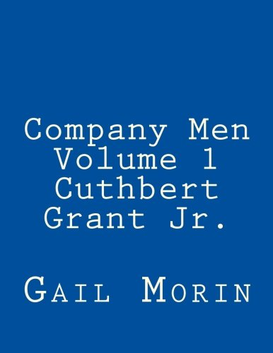 company-men-volume-1-cuthbert-grant-jr