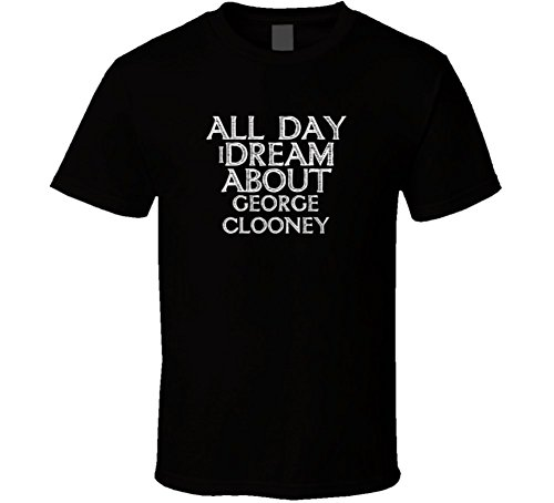 All-Day-I-Dream-About-George-Clooney-Funny-Cool-T-Shirt
