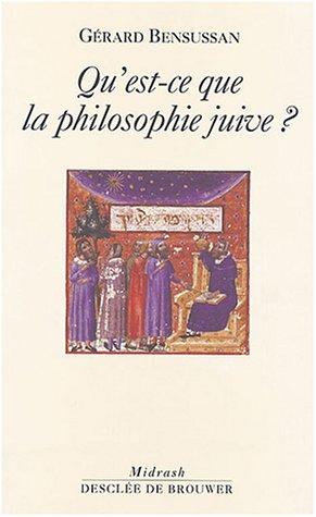 Qu'est-ce que la philosophie juive ? (French Edition)