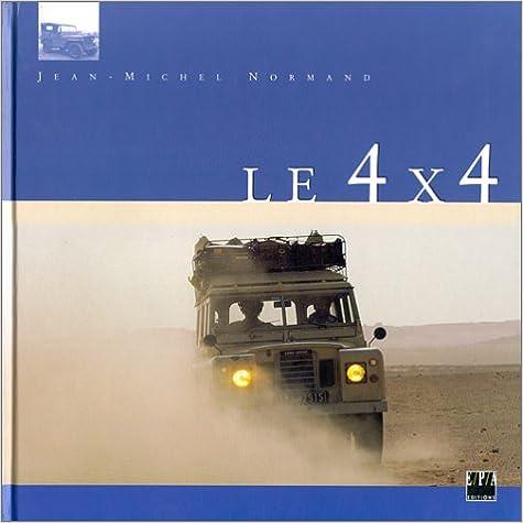 Livre gratuits en ligne Le 4 X 4 pdf ebook