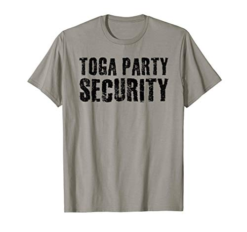 College Girl Frat Boy Costumes - TOGA PARTY SECURITY Shirt Funny Halloween