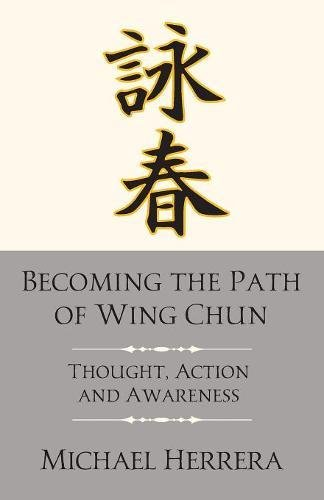 Becoming the Path of Wing Chun: Thought