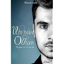 Um Novo Olhar (Livro I)