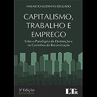Capitalismo, Trabalho e Emprego