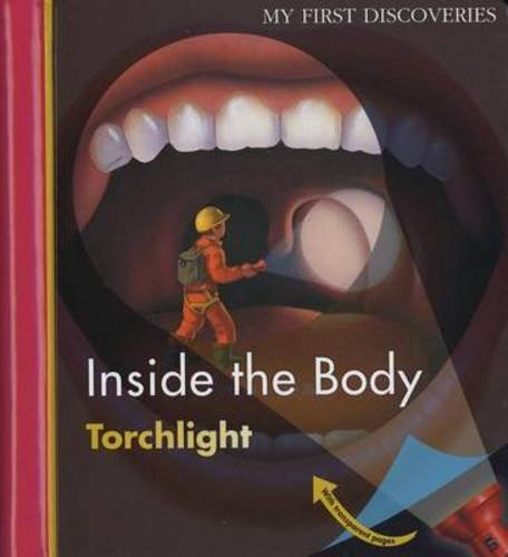 Download Inside the Body (My First Discovereis/ Torchlight) pdf epub