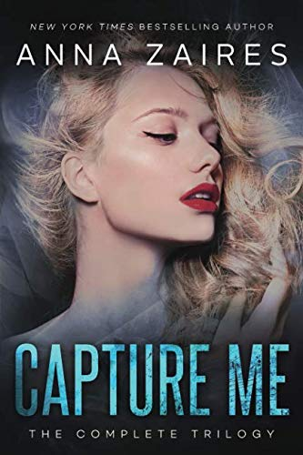 Capture Me: The Complete Trilogy by Mozaika Publications