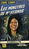 Les Monstres de Mme Atomos par Caroff