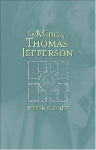 The Mind of Thomas Jefferson