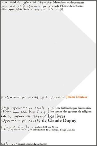 Les Livres De Claude Dupuy Une Bibliotheque Humaniste Au