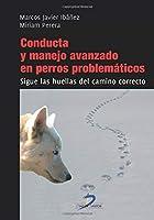 Conducta Y Manejo Avanzado En Perros