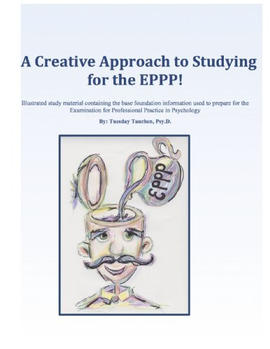Creative Approaches to Studying for the EPPP